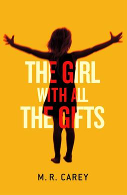 The Girl With All The Gifts book-cover